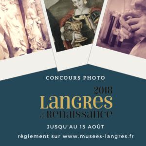 CONCOURS PHOTOlANGRES À LA RENAISSANCE